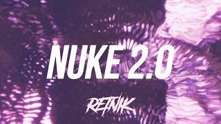 [FREE] Hard Booming Trap Beat 'NUKE 2.0' Free Trap Type Beat 2018 | Retnik Beats