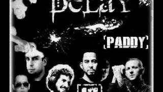 Delay - New Album (Linkin Park Remixes by Paddy) [+Download]