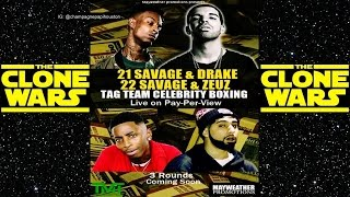 Drake & 21 Savage Vs. 22 Savage & Drake Clone