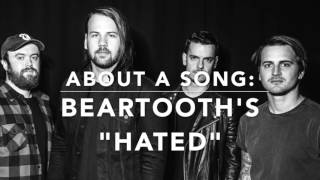 "About a Song: Beartooth Talk About ""Hated"""