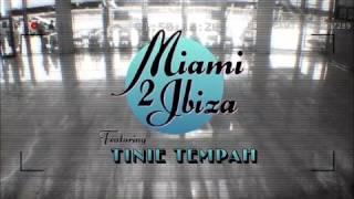 Swedish House Mafia feat. Tinie Tempah - Miami 2 Ibiza (lyrics video)