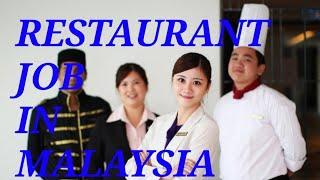 Restaurant job in Malaysia/south indian cook/dishwashers/restaurant helper/kitchen helper!!!! Latest