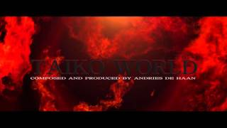 Music : Taiko World 2 (Epic Taiko Ensemble)