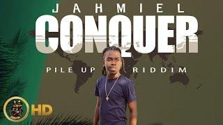 Jahmiel - Conquer [Pile Up Riddim] April 2016