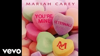 Mariah Carey - You're Mine (Eternal) (Audio) width=