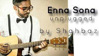 Enna Sona Cover | Ok Jaanu | Arijit Singh | A.R. Rahman | Aditya Roy Kapoor | Shraddha Kapoor