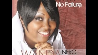 MC - Wanda Nero Butler - No failure