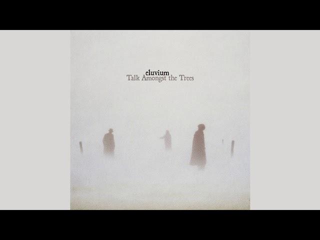 Eluvium - Talk Amongst the Trees (full album)