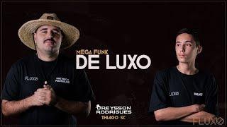 MEGA FUNK DE LUXO DREYSSON RODRIGUES, THIAGO SC