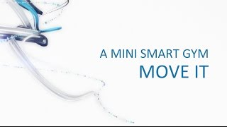 Move It - a mini home intelligent home gym