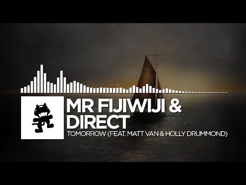 Mr FijiWiji & Direct - Tomorrow (feat. Matt Van & Holly Drummond)
