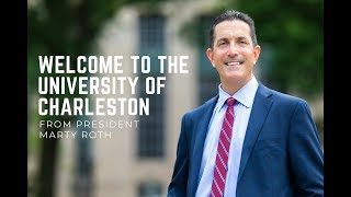 Welcome to the University of Charleston from President Marty Roth