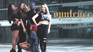 Brooke Candy - Opulence (Krazy Lab Choreo Dance Cover)