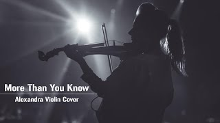 Axwell & Ingrosso - More Than You Know - Alexandra(Electric Violin Version)