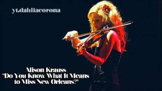 Alison Krauss - Do You Know What It Means to Miss New Orleans? [ Live | 1989 ]