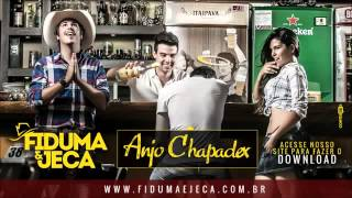 Fiduma & Jeca  -  Anjo Chapadex  (LANÇAMENTO 2014)
