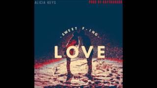 Alicia Keys - Sweet F'in Love (Prod. By Kaytranada) [New Song]