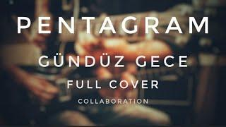 Gündüz Gece - Pentagram Cover