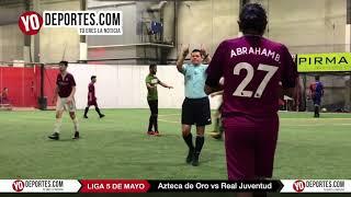 Azteca de Oro vs Real Juventud Liga 5 de Mayo