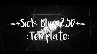 Template - Sick Blue 2.5D | NBLRFX