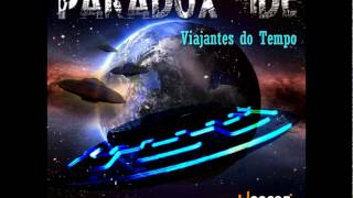 Paradox Side - Viajantes do Tempo (album preview)