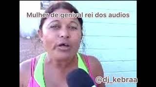 Mulher de Genival rei dos áudios