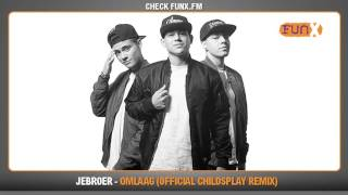 JeBroer - Omlaag (Official Childsplay Remix) | FunX Download