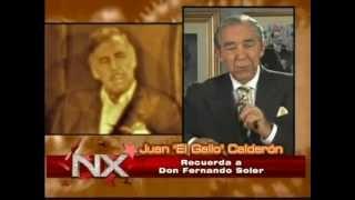 DON FERNANDO SOLER... JUAN EL GALLLO CALDERON EN AQUELLOS DIAS