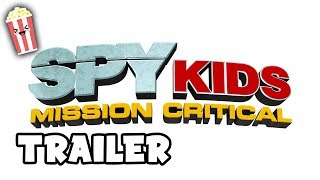Spy Kids: Mission Critical ~ TV Trailer ~ Only on Netflix~ Kids' Movie Trailers at pocket.watch