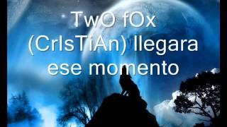 THO FOX llegara ese momento