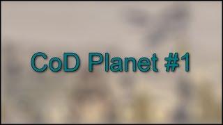 (CoD Planet) Episódio 1