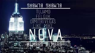 Dimitri Vegas & Like Mike vs. Tujamo & Felguk - Nova