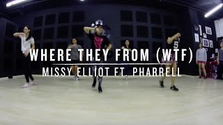 Where They From (WTF) (Missy Elliot ft. Pharrell) | Step Choreography