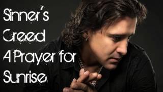 (New Song) Scott Stapp - Sinner's Creed -- A Prayer for Sunrise