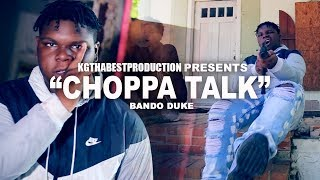 Bando Duke - Choppa Talk (Official Video) Shot By @KGthaBest