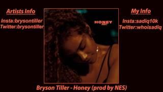 Bryson Tiller - Honey (prod NES) (lyrics in description)