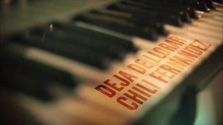Chili Fernandez - Deja de Llorar (Live)