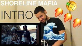 Shoreline mafia - INTRO   REACTION 🔥