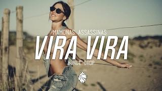 Mamonas Assassinas - Vira Vira (Bonde Drop Remix)