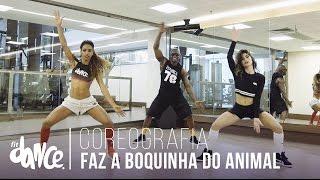 Faz a Boquinha do Animal -  Mc Dourado e Mr Catra - Coreografia | FitDance - 4k