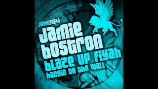 Jamie Bostron - Blaze Up Fiyah (Jungle Cakes 049) Out Now! (Reggae Drum & Bass)