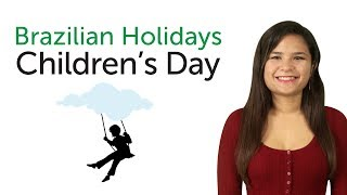 Brazilian Portuguese Holidays - Children's Day