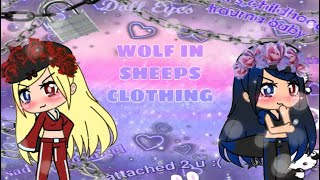 Wolf in Sheep's Clothing GMV (Gachaverse)