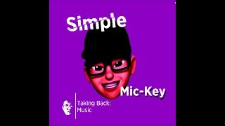 """Simple"" By Mic-Key 