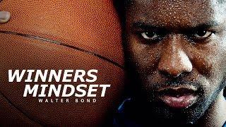 WINNERS MINDSET - Best Motivational Speech Video (Featuring Walter Bond) [EXTENDED VERSION] width=