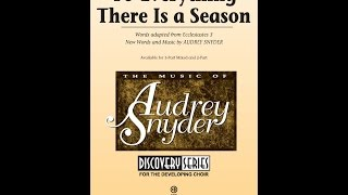 To Everything There Is a Season (2-Part) - by Audrey Snyder