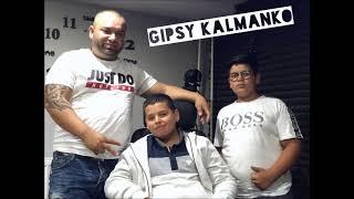 Gipsy Kalmanko - Andre tire jaka