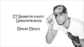 DJ Barata feat. Garimpeiros - Mana Mado (Semba 2014)