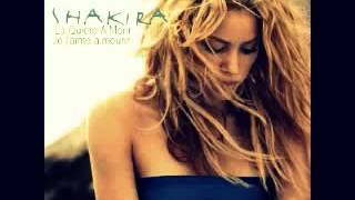 Shakira   je l'aime à mourir   La Quiero a morir version studio mp4