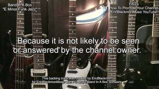 Why I Answer Comments EVERY DAY To Promote My YouTube Channel Eric Blackmon Guitar